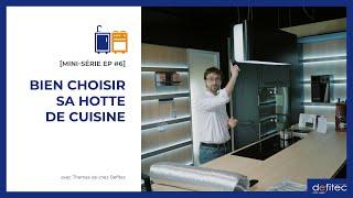 Hotte à évacuation ou recyclage : que choisir ? - Conseils pour faire sa cuisine équipée EP#6