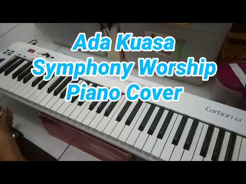 Ada Kuasa (Symphony Worship) - Piano Cover