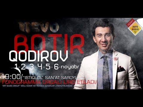 Botir Qodirov - 2016 yilgi konsert dasturi | Ботир Кодиров 2016 йилги концерт дастури