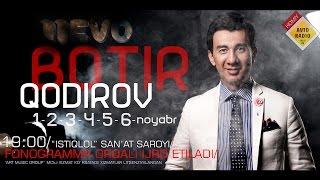 Скачать Botir Qodirov 2016 Yilgi Konsert Dasturi Ботир Кодиров 2016 йилги концерт дастури