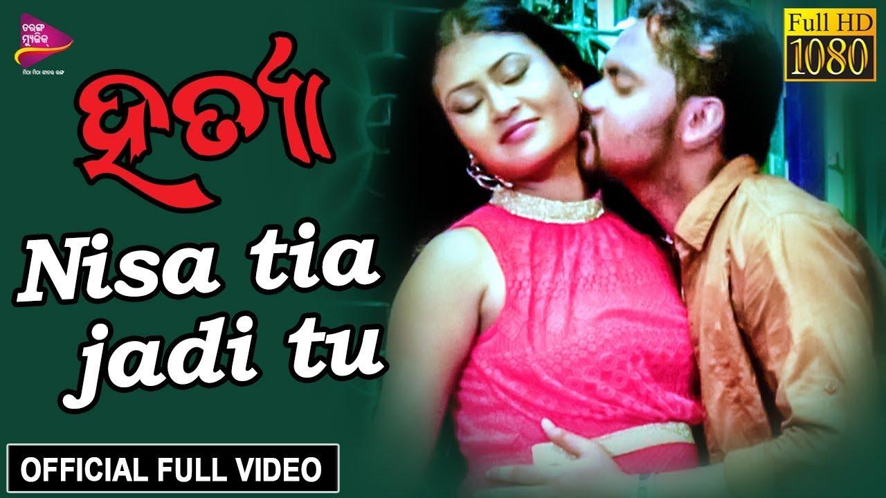 Download Nisa Tie Jadi Tu   Official Full Video   Arpan, Adyasha   Hatya - Odia Movie