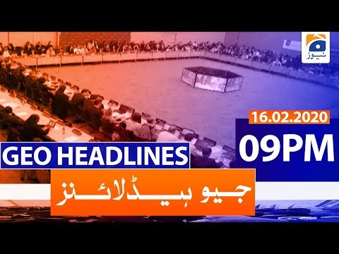 Geo Headlines 09 PM | 16th February 2020