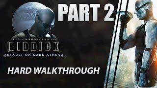 "The Chronicles of Riddick: Assault on Dark Athena - Walkthrough | HARD | Part 2 ""Cargo bay"""