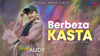 Download Jihan Audy - Berbeza Kasta ft Wahana Musik (Official Live Concert)