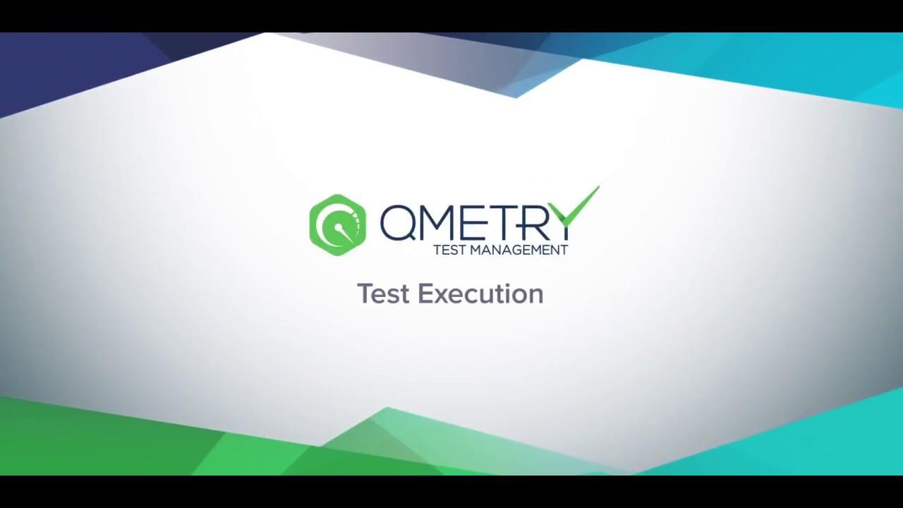 QMetry Test Management - Test Execution