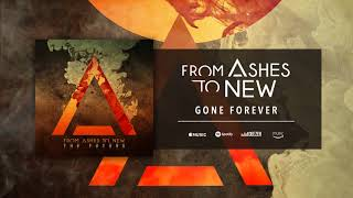 From Ashes To New - Gone Forever (Official Audio)