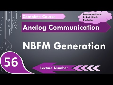 NBFM Generation Or Narrow Band Frequency Modulation Generation In Analog Communication