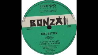 Roel Butzen - Living In Extasy (Acid Techno 1994)