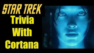 Star Trek Trivia with Cortana