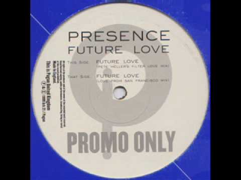 Presence - Future Love (Love from San Francisco Mix) (1999)