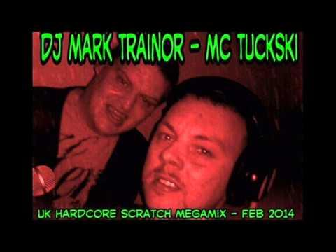 DJ MaRk TRaiNoR MC TUCKSKI FEB 2014 UK Hardcore