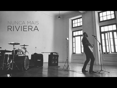 Riviera - Nunca Mais (clipe oficial)