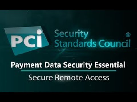 Payment Data Security Essential: Secure Remote Access