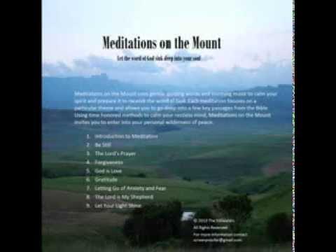Be Still - Christian Meditations on the Mount