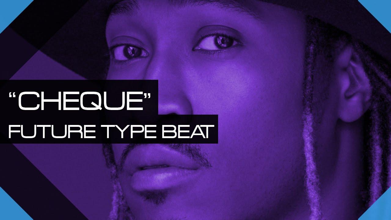 "Future Type Beat 2016 x Migos ""Cheque"" - (Prod ..."