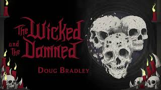 'The Wicked and the Damned' – Doug Bradley Interview