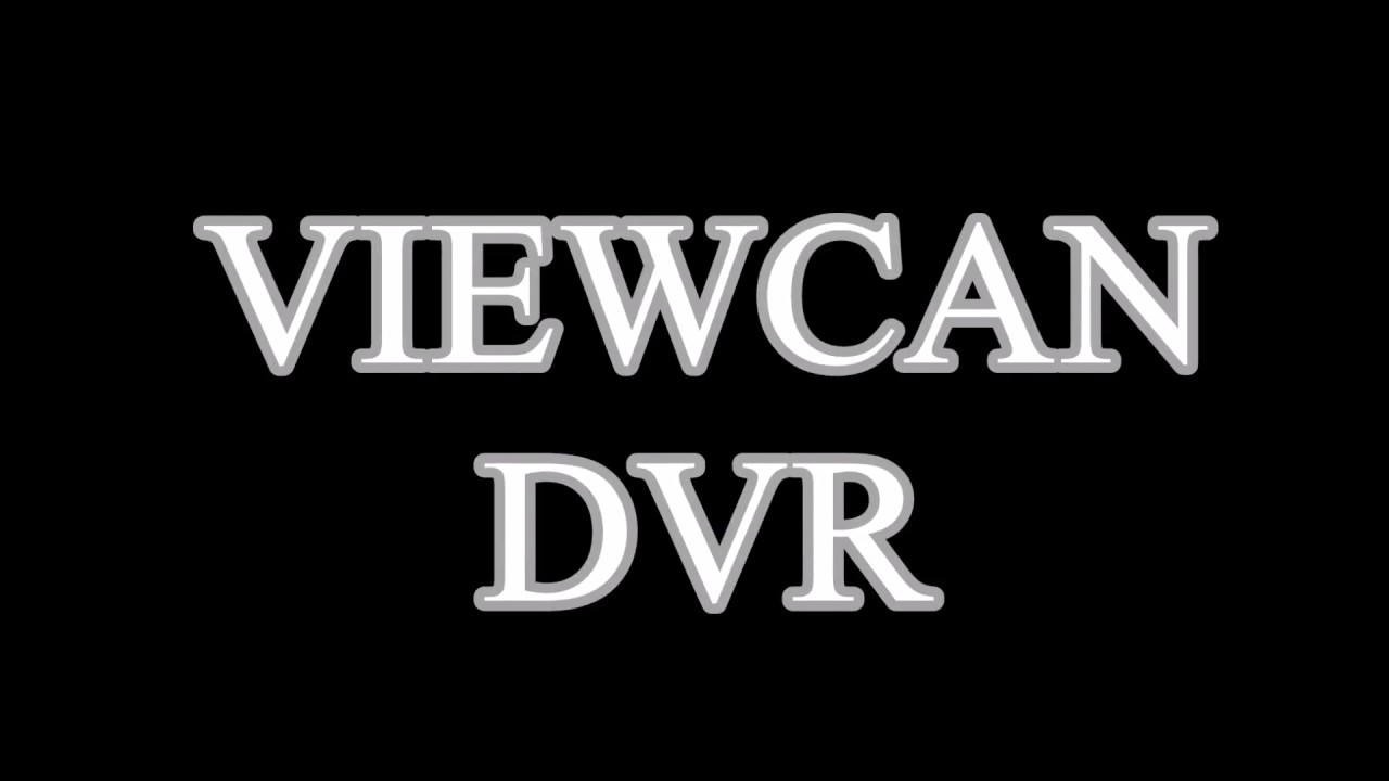 Advantages of Viewcan DVR