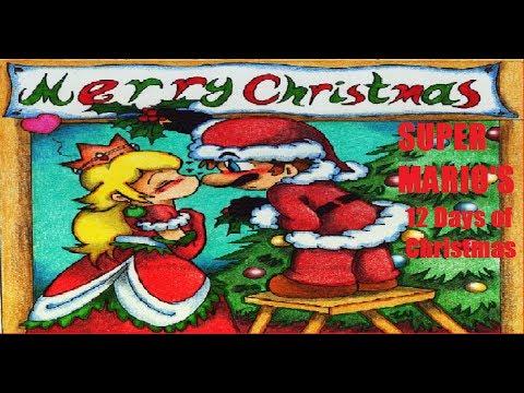 Super Mario's 12 Days of Christmas (Song Parody)