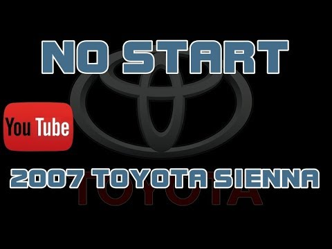 2007 Toyota Sienna 3 5 No Start Cranks But Does Not