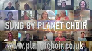 When You Believe by Planet Choir