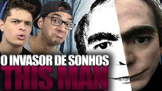 O INVASOR DE SONHOS!! Você já sonhou com esse homem?? thumbnail