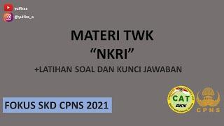 BAHAS TUNTAS TWK NKRI - MATERI + LATIHAN SOAL