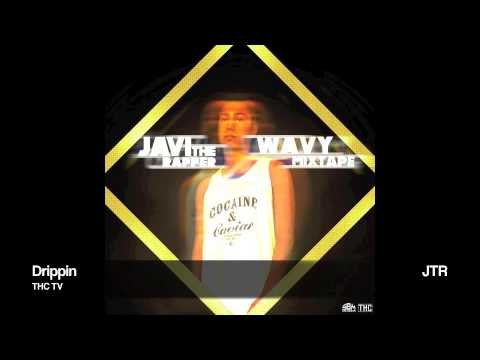 Javi The Rapper - Drippin