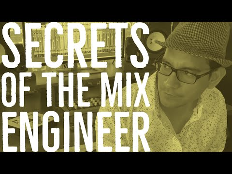 Secrets of the Mix Engineers | AlexProMix.com
