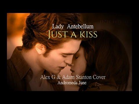 เพลงสากลแปลไทย #106# Just A Kiss  Lady Antebellum  ♥ Alex G & Adam Stanton  Lyrics&Thaisub