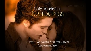 เพลงสากลแปลไทย 106 just a kiss lady antebellum ♥ alex g adam stanton cover lyricsthaisub