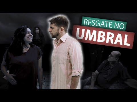 RESGATE NO UMBRAL (Humor E Espiritismo)