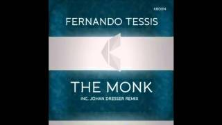 Fernando Tessis - The Monk (Johan Dresser Remix)