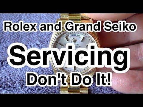 Rolex and Grand Seiko Servicing DON'T DO IT!