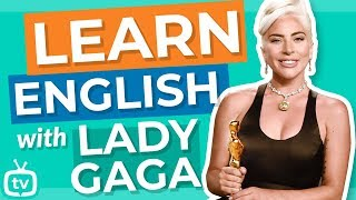 "Learn English With Lady Gaga | ""Shallow"""