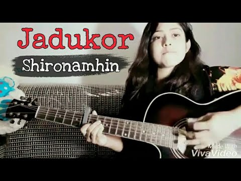 Jadukor | জাদুকর | Shironamhin |  Cover By Tumpa |