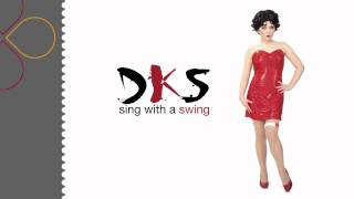 DKS - Sing With A Swing (A New Thing Radio Edit)