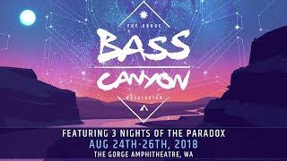 Bass Canyon Festival 2018 Official Lineup Trailer