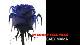 29 Cooky (Feat. YBAG) - BABY M…