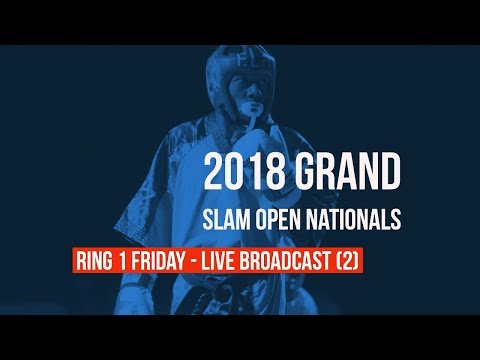 Ring 1 Friday Live Broadcast | 2018 Grand Slam Open Nationals | 18+ Forms/Weapons - 2