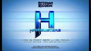 The Hatebusters feat. MC Rave - This is Pont Aeri (Pont Aeri Anthem 2012) [Official Preview]