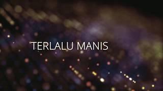 Download TERBARU !!!!!! Terlalu Manis cover TRANDY