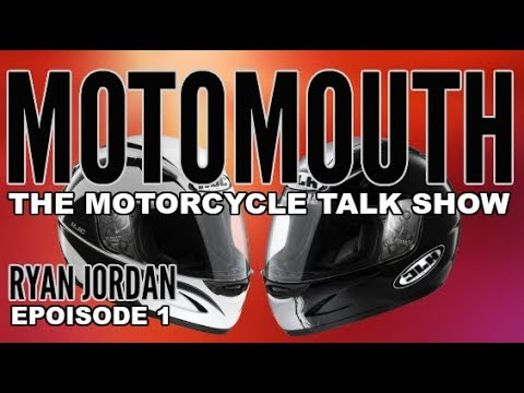 MOTOMOUTH EPISODE 1: RYAN JORDAN