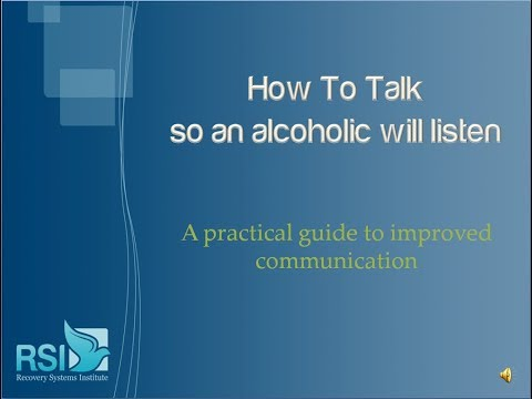 How to Talk So an Alcoholic Will Listen