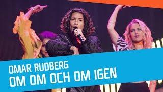 Omar Rudberg – Om Om Och Om Igen