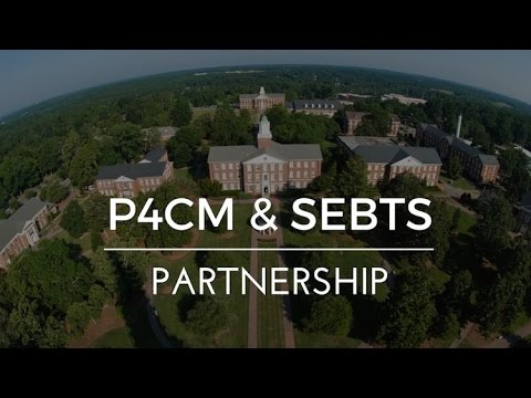 Learn more about P4CM & Southeastern Baptist Theological Seminary Partnership!!