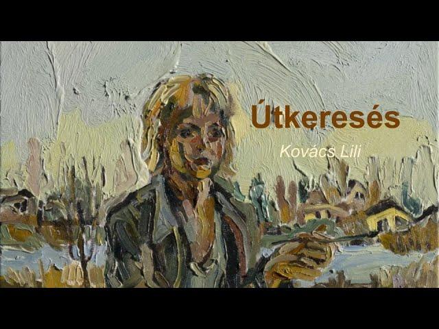 Kis.pont.képző 1. | Kovács Lili: Útkeresés