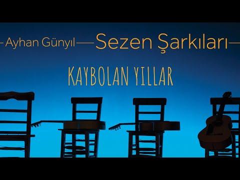 Ayhan Günyıl - Sezen Şarkıları - Kaybolan Yıllar