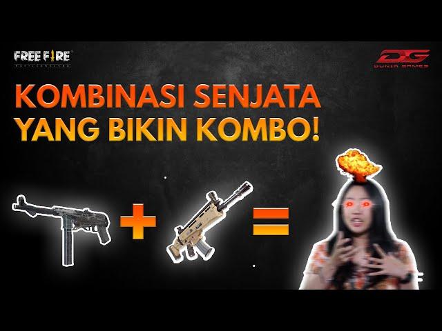 KOMBINASI SENJATA FREE FIRE YANG EFEKTIF, DIJAMIN BOOYAH!!!