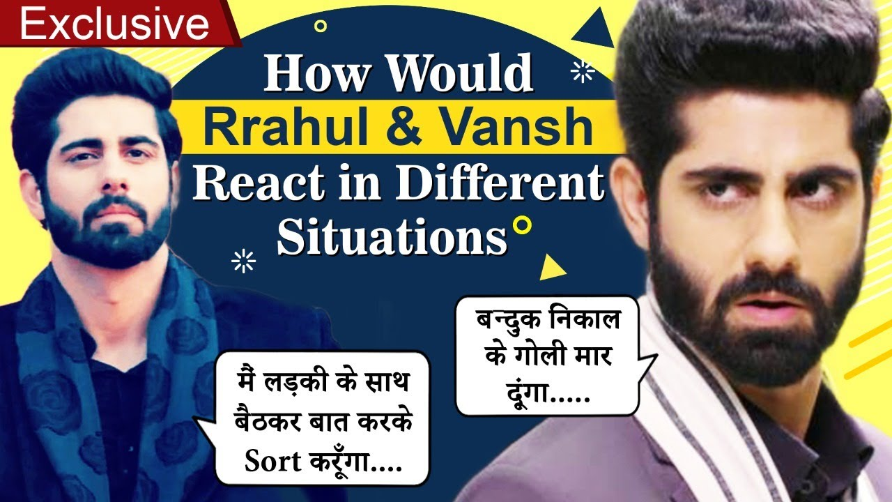 Download How Would Vansh And Rrahul React To These 5 Situations | EXCLUSIVE INTERVIEW