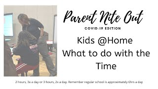 What to Do with all the Time Kids are Home